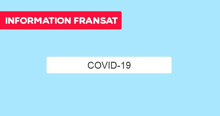 INFORMATION FRANSAT - COVID-19